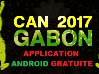 APPLICATION ANDROID GRATUITE regarder match can 2017 Gabon