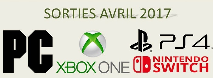 sorties jeux vid os avril 2017 xbox one ps4 pc switch news jeux pc ps4 xbox gta 5. Black Bedroom Furniture Sets. Home Design Ideas