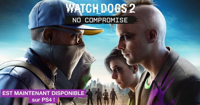 Watch Dogs 2 DLC Sans Compromis - No Compromise est maintenant disponible sur PS4