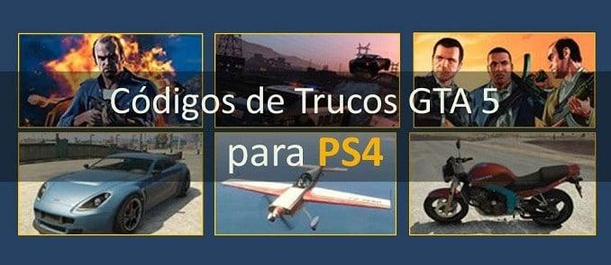 Listado completa código de trucos gta 5 PS4 vehículos, armas, invencibilidad y otros trucos en español secretos GTA V