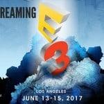 E3 2017 Live Streams et dates des conférences