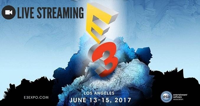 E3 2017 Live Streaming et conférences du marid 13 au Jeudi 15 2017