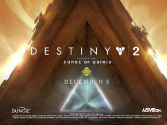Destiny 2 Curse Of Osiris - Malédiction d'Osiris 5 decembre