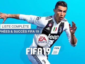 liste complète trophées et succès fifa 19 sur PS4 et xbox