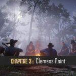 """RDR2 chapitre 3 """"Clemens Point"""": Missions, Soluces, Vidéo"""