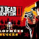 Red Dead Redemption 2 Trophées et succès