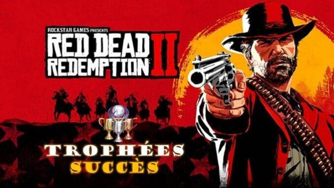 Red Dead Redemption 2 Trophées et succès onlie et solo