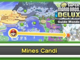 Guide complet New Super Mario Bros U DELUXE version Switch Monde 6 Mines Candi