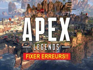 Soluce Apex Legends Comment réparer les crashs, erreurs de téléchargement, installation