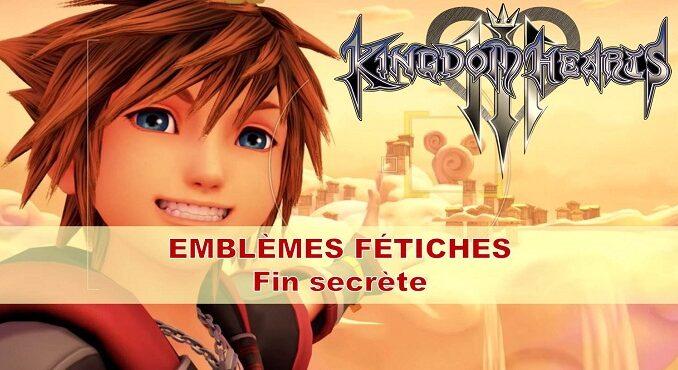 Lucky Emblèmes Fétiches - débloquer Fin secrète Kingdom Hearts III wiki Guide 2019