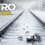 Metro Exodus sur PC : La configuration recommandée