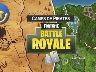 Fortnite Camps de pirates Saison 8 Semaine 1 Soluce PS4, PC, Xbox Switch, android
