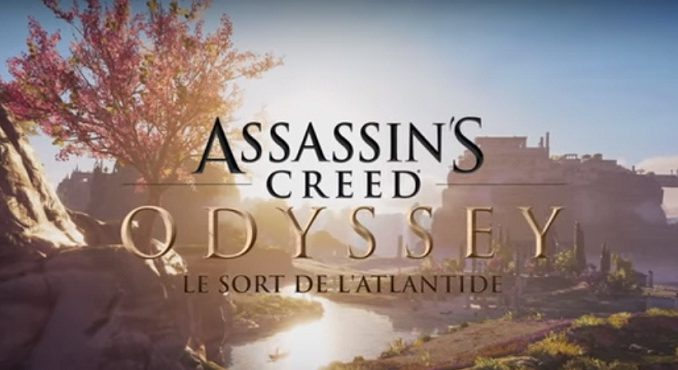 Assassin's Creed Odyssey le Sort de l'Atlantide Fate of athlantis PS4 xbox PC Comment démarrer