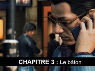 Chapitre 3 Le bâton Judgment wiki Guide