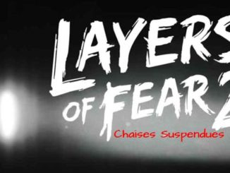 Layers of Fear 2 Guide et Solutions des casse-tête et puzzle chaises suspendues