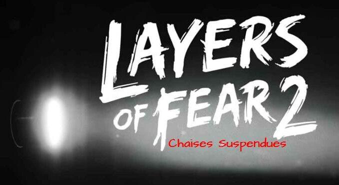 Layers of Fear 2 Guide et Solutions des casse-tête et puzzle chaises suspendues