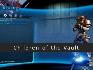 Guide complet Children of the Vault première mission dans Borderlands 3