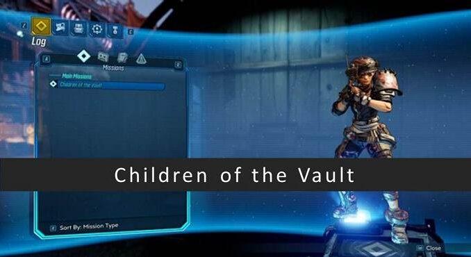 Guide complet Children of the Vault première mission dans Borderlands 3