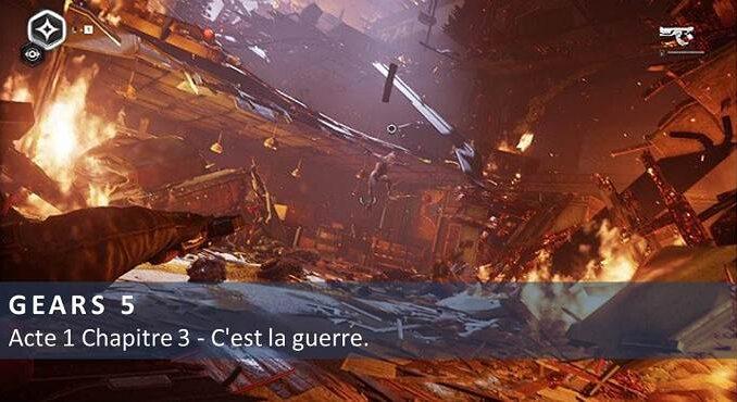Gears 5 Acte 1 Chapitre 3 C'est la guerre