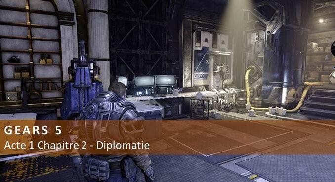 Gears 5 Guide PC Xbox one Acte 1 Chapitre 2 - Diplomatie