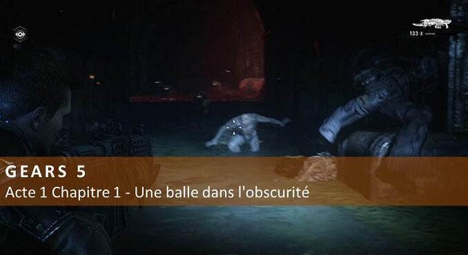 Guide Acte 1 Chapitre 1 Une balle dans l'obscurité Shot in the Dark