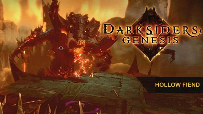 Vaincre Boss Hollow Fiend dans Darksiders Genesis, Chapitre 1 - Détrôné Guide