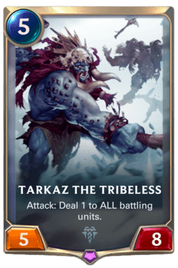 Guide Champion LoR Freljord Tarkaz the tribeless