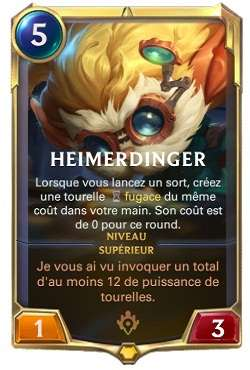 Cartes LoR champion Heimerdinger - legends-of-runeterra