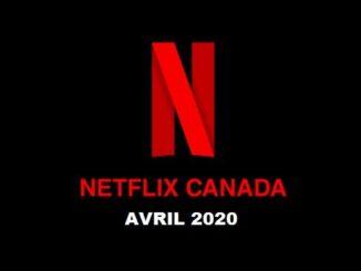 Meilleurs films et Nouvelles émissions TV Netflix Canada avril 2020