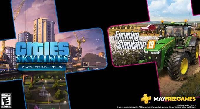 Jeux PS4 PlayStation Plus pour mai 2020 : Cities: Skylines et Farming Simulator 19