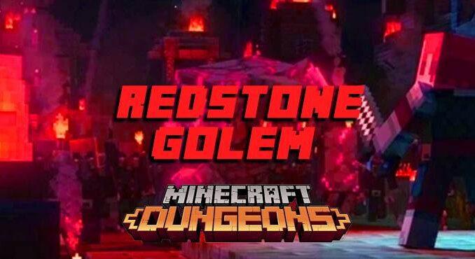 Comment vaincre Golem de Redstone de Minecraft Dungeons Guide