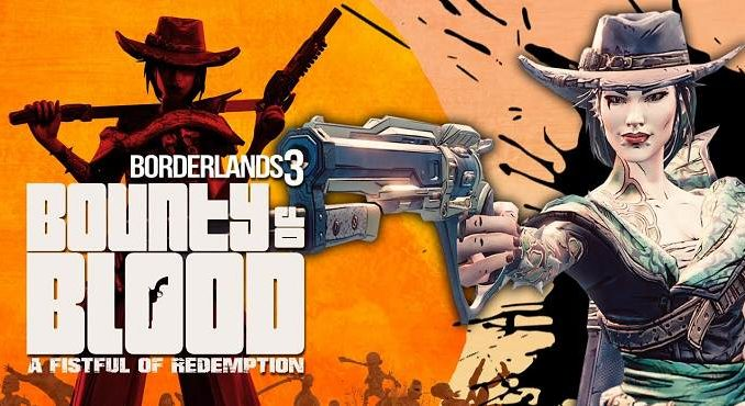 Borderlands 3 DLC Bounty of BloodA Fistful of Redemption