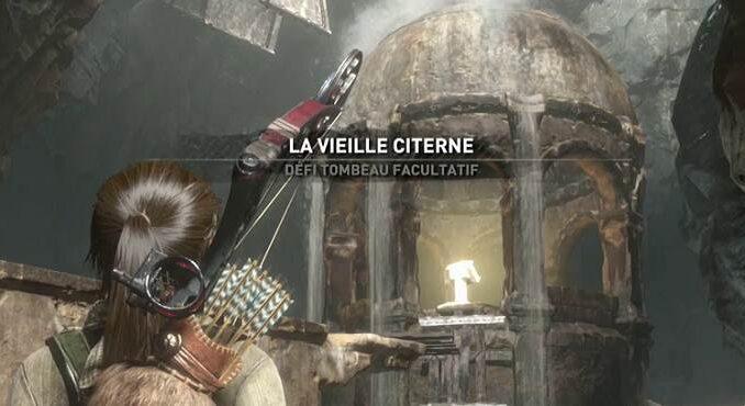 Défi Tombeau Facultatif La vieille citerne de Rise of the Tomb Raider Guide