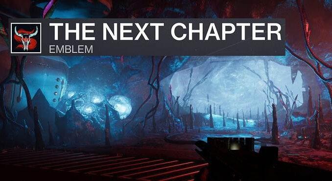 Destiny 2 emblème The Next Chapter