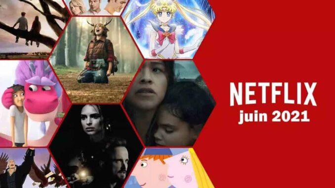 Netflix juin 2021 Nouveaux séries et films à regarder.jpg