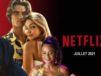 Netflix SÉRIES et FILMS Juillet 2021